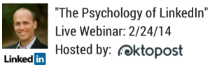 The Psychology of LinkedIn- 2-24-14 (1)